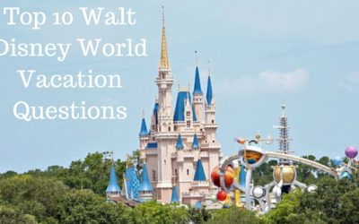 Top 10 Walt Disney World Vacation Questions